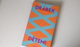 David Drábek: DĚTEM!