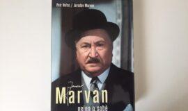 Jaroslav Marvan – nejen o sobě